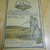 CALENDARUL VIATA BANATULUI PE ANUL 1938 - Carte veche