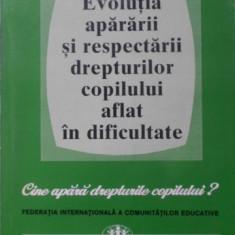 Evolutia Apararii Si Respectarii Drepturilor Copilului Aflat - Toma Mares, 400151 - Carte Drept penal