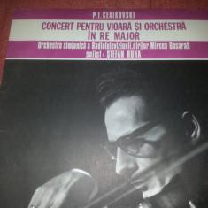 Stefan Ruha-Ceaikovski-Concert Vioara si Orchestra Re Major Electrecord vinil - Muzica Clasica
