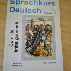 CURS DE LIMBA GERMANA - VOL. I - Curs Limba Germana