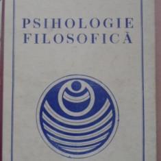 Psihologie Filosofica - Liviu Filimon, 400248 - Carte Psihologie