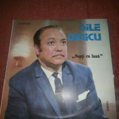 Sile Dinicu-Nopti cu Luna Electrecord EDE 03132 vinil vinyl - Muzica Dance