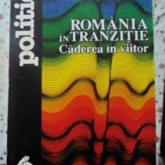 Romania In Tranzitie Caderea In Viitor - Vladimir Pasti, 400123 - Carte Politica