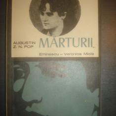 AUGUSTIN Z. N. POP - MĂRTURII EMINESCU - VERONICA MICLE - Carte Antologie