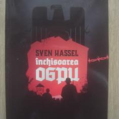 SVEN HASSEL - ÎNCHISOAREA OGPU - Roman