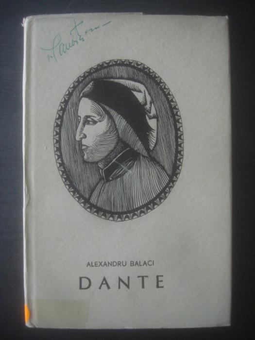 ALEXANDRU BALACI - DANTE ALIGHIERI (EDIȚIE CARTONATĂ)