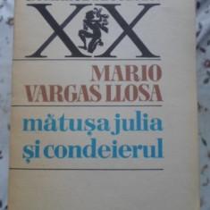 Matusa Julia Si Condeierul - Mario Vargas Llosa ,400219