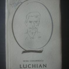 PETRU COMARNESCU - LUCHIAN