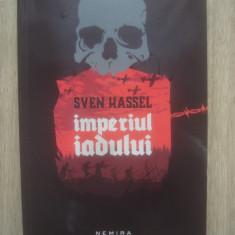 SVEN HASSEL - IMPERIUL IADULUI - Roman