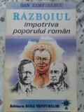 Razboiul Impotriva Poporului Roman - Dan Zamfirescu ,400224
