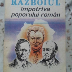 Razboiul Impotriva Poporului Roman - Dan Zamfirescu, 400224 - Istorie