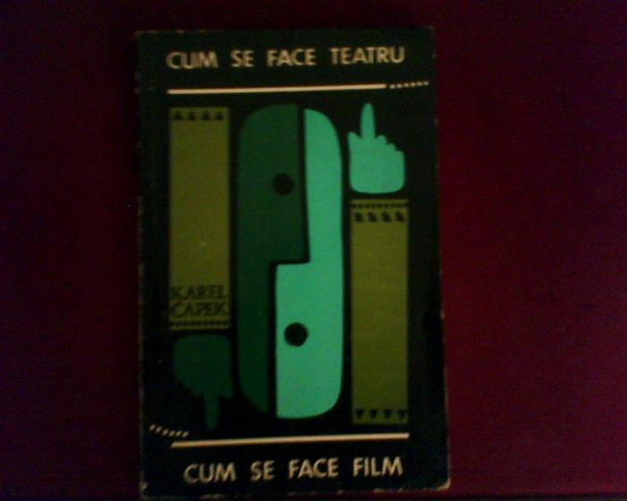 Karel Capek Cum se face teatru. Cum se face film, cu 58 desene de Iosef Capek foto mare