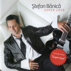 Ștefan Bănică Jr. - Super Love (1 CD) - Muzica Pop mediapro music