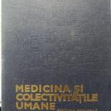 Medicina Si Colectivitatile Umane - G.g. Popescu S.m. Radulescu, 400154