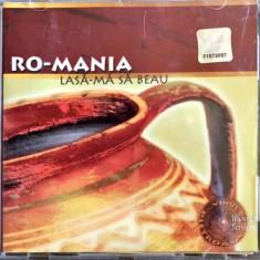 Ro-Mania - Lasa-ma Sa Beau ... (1 CD) - Muzica Dance cat music