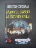 CHRISTINA COURTENAY - SĂRUTUL SECRET AL ÎNTUNERICULUI