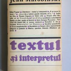 Jean Starobinski - Textul Si Interpretul