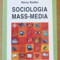 Sociologia Mass-Media - Remy Rieffel - Carte de publicitate, Polirom