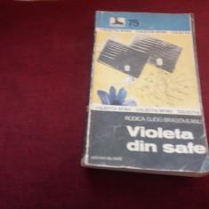 RODICA OJOG BRASOVEANU - VIOLETA DIN SAFE - Carte politiste