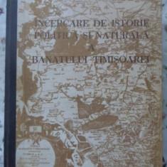Incercare De Istorie Politica Si Naturala A Banatului Timisoa - Francesco Griselini, 400493