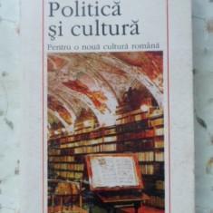 Politica Si Cultura - Adriano Mariano, 400377 - Carte Politica
