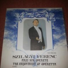 Szilagyi Ferenc-Arii din Operete Electrecord ECE 02467 vinil - Muzica Opera