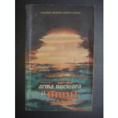 H. MAȚUDA, K. HAIASI - ARMA NUCLEARĂ ȘI OMUL