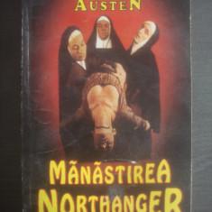 JANE AUSTEN - MĂNĂSTIREA NORTHANGER - Roman