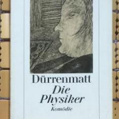 Fr. Durrenmatt DIE PHYSIKER komoedie, Neufassung 1980 Ed. Diogenes 1980 - Roman