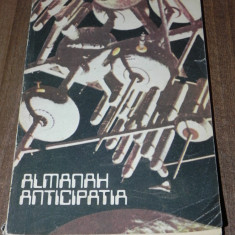 Almanah Anticipatia 1986 contine 10 p benzi desenate confruntarea adrian barbu - Carte SF