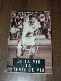 Gheorghe gogu Viziru - De la vis la tenis de vis. cu dedicatie si autograf