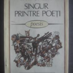 MARIN SORESCU - SINGUR PRINTRE POEȚI