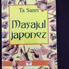 Masajul Japonez - Te Sanri - Editura Rovimed, 2000, 219 P-5 - Carte tratamente naturiste
