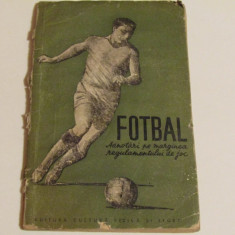 """Carte fotbal""""Adnotari pe marginea regulamentului de joc"""""""