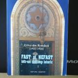 Fast si nefast intr-un rastimp  istoric, Vol.I.Evreii din Romania(1900-1920)
