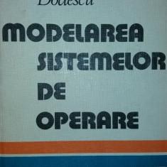 GHEORGHE DODESCU - MODELAREA SISTEMELOR DE OPERARE