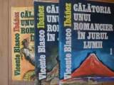 Calatoria Unui Romancier In Jurul Lumii Vol 1-3 - Vicente Blasco Ibanez ,538750