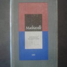 MACHIAVELLI - ISTORIILE FLORENTINE - Istorie