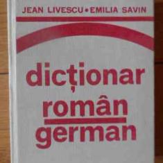 Dictionar Roman-german - Jean Livescu Emilia Savin, 538605 - Curs Limba Germana