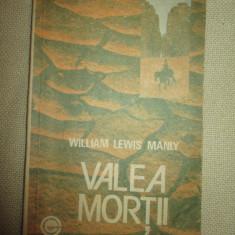 Valea Mortii- Willian Lewis Manly