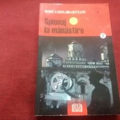 RODICA OJOG BRASOVEANU - SPIONAJ LA MANASTIRE, Rodica Ojog-Brasoveanu