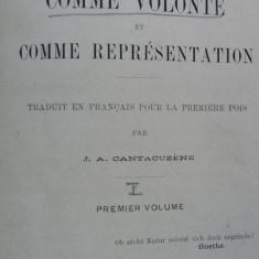 ARTHUR SCHOPENHAUER – LE MONDE COMME VOLONTE ET COMME REPRESENTATION I