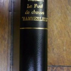 """LE FUSIL DE CHASSE """"HAMMERLESS"""" de W.W. GREENER (1910)"""