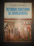 OVIDIU DRAMBA - ISTORIA CULTURII SI CIVILIZATIEI volumul 2
