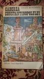 Caderea Constantinopolului 301 pagini- Steven Runciman