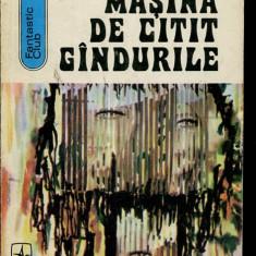 LICHIDARE-Masina de citit gandurile - Autor : Andre Maurois - 11576 - Carte de aventura
