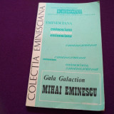 GALA GALACTION - MIHAI EMINESCU
