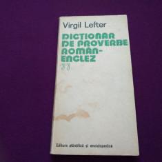 DICȚIONAR DE PROVERBE ROMÂN - ENGLEZ - VIRGIL LEFTER Altele