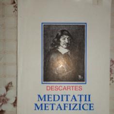 Meditatii metafizice 81pagini- Descartes - Filosofie