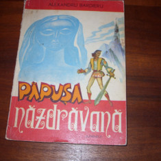 PAPUSA NAZDRAVANA ( carte de povesti, ilustratii color, 118 pagini ) *